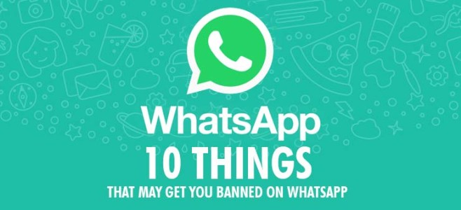 Important news for whatsapp users 10 things may get you banned