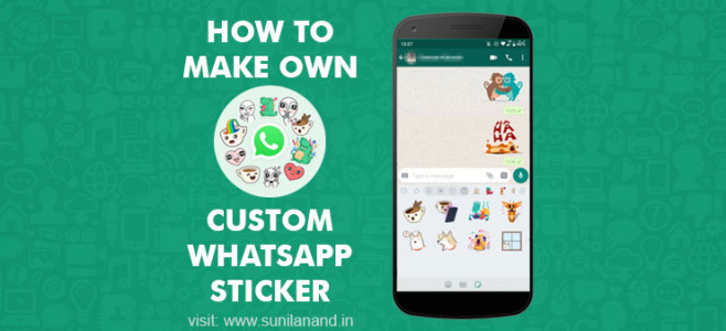How to make own custom whatsApp sticker packs for free